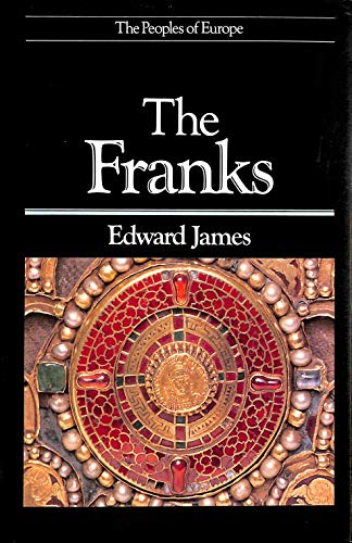 9780631148722: The Franks (The Peoples of Europe)