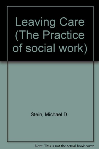 9780631148760: Leaving Care (The Practice of social work)