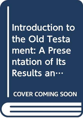 9780631149200: Introduction to the Old Testament: A Presentation of Its Results and Problems