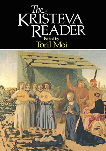 9780631149316: The Kristeva Reader (Blackwell Readers)