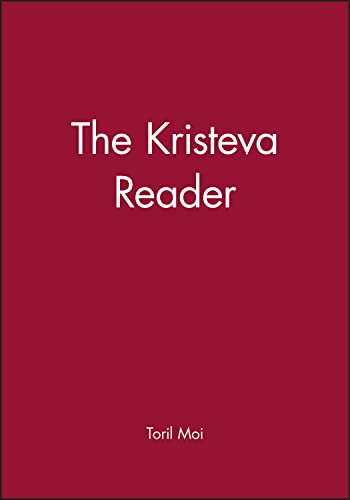 The Kirsteva Reader edited By Toril Moi