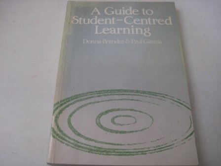 9780631149330: A Guide to Student-Centred Learning