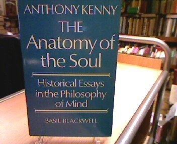 9780631149606: The anatomy of the soul;: Historical essays in the philosophy of mind