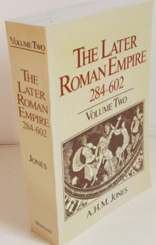9780631149651: Later Roman Empire, 284-602: A Social, Economic and Administrative Survey (The later Roman Empire)
