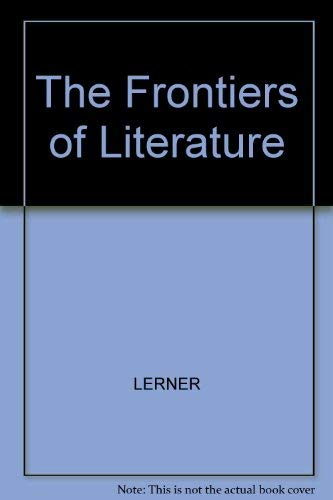 The Frontiers of Literature: Laurence Lerner