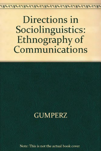 9780631149866: Directions in Sociolinguistics: The Ethnography of Communication