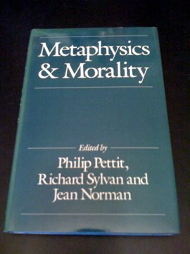 9780631150435: Metaphysics and Morality: Essays in Honour of J.J.C. Smart