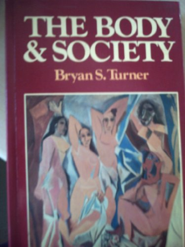 9780631150534: The Body and Society: Explorations in Social Theory