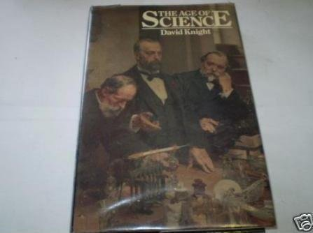 9780631150640: The Age of Science: Scientific World-view in the Nineteenth Century