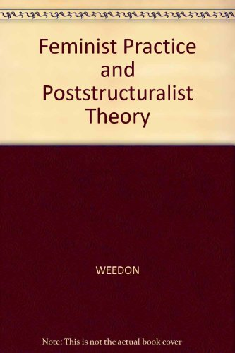 9780631150695: Feminist Practice and Poststructuralist Theory