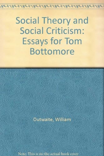 9780631150961: Social Theory and Social Criticism: Essays for Tom Bottomore