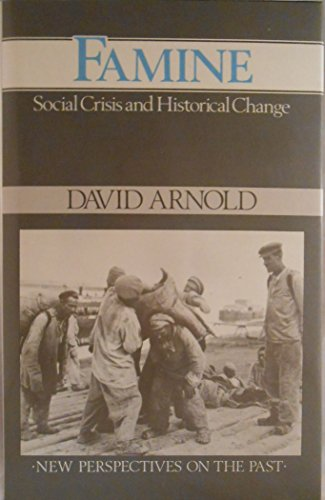 9780631151180: Famine: Social Crisis and Historical Change (New Perspectives on the Past)