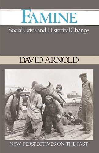 9780631151197: Famine: Social Crisis and Historical Change (New Perspectives on the Past)