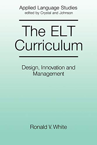 9780631151524: ELT Curriculum: Design, Innovation and Management (Applied Language Studies)