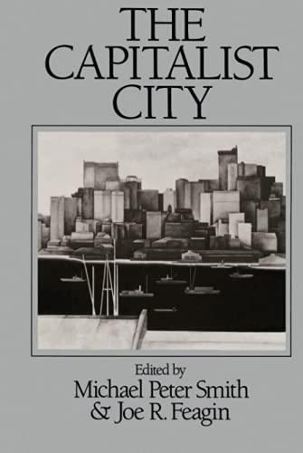 9780631151821: The Capitalist City: Global Restructuring and Community Politics