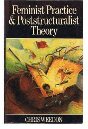 9780631151883: Feminist Practice and Poststructuralist Theory