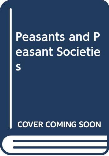 9780631152125: Peasants and Peasant Societies