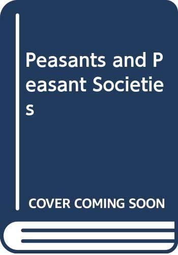 9780631152125: Peasants and Peasant Societies