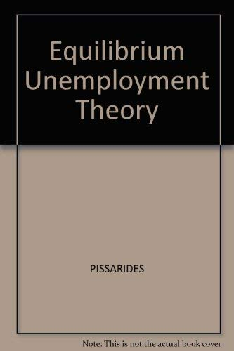9780631152132: Equilibrium Unemployment Theory