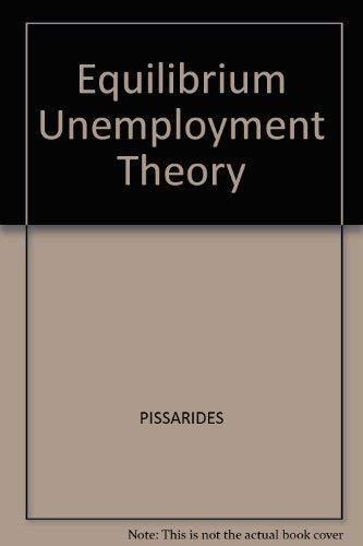 9780631152132: Equilibrium Unemployment Theory