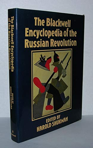 9780631152385: The Blackwell Encyclopedia of the Russian Revolution