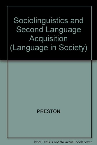 9780631152453: Sociolinguistics and Second Language Acquisition (Language in Society)
