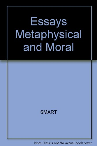 9780631152460: Essays Metaphysical and Moral