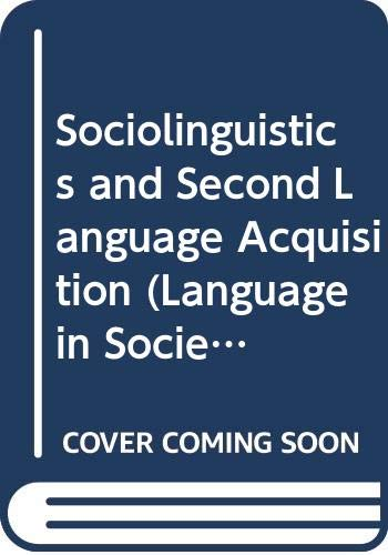 Sociolinguistics and Second Language Acquisition (Language in Society, 14) (0631152474) by Preston, Dennis R.