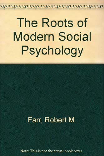 9780631152514: Roots of Modern Social Psychology