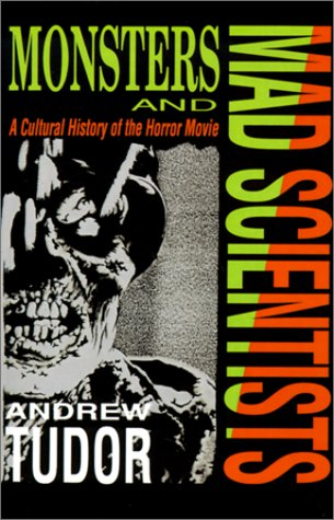 9780631152798: Monsters and Mad Scientists: Cultural History of the Horror Movie