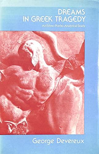 9780631152804: Dreams in Greek Tragedy: An Ethno-psycho-analytical Study