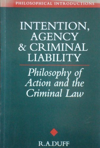 9780631153115: Intention, Agency and Criminal Liability: Philosophy of Action and the Criminal Law