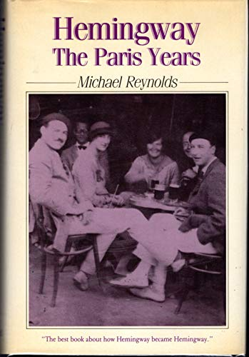 9780631153528: Hemingway: The Paris Years