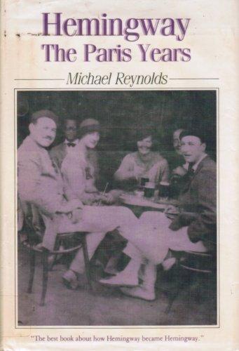 9780631153528: Hemingway: The Paris Years