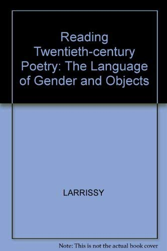 9780631153580: Reading Twentieth-century Poetry: The Language of Gender and Objects
