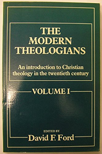 9780631153726: The Modern Theologians: An Introduction to Christian Theology in the Twentieth Century. Volume 1 & 2