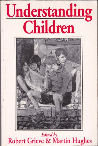9780631153870: Understanding Children: Essays in Honor of Margaret Donaldson