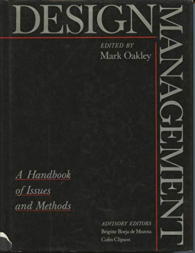 9780631154044: Design Management: A Handbook of Issues and Methods