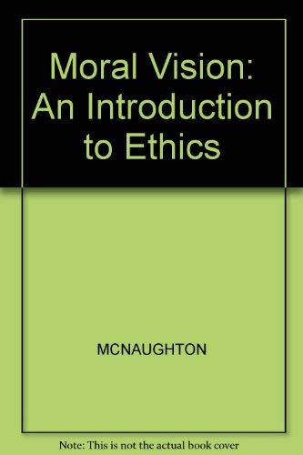 9780631154082: Moral Visions: Introduction to Metaethics