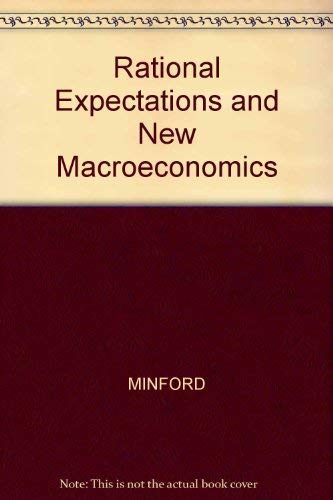 9780631154211: Rational Expectations and the New Macroeconomics