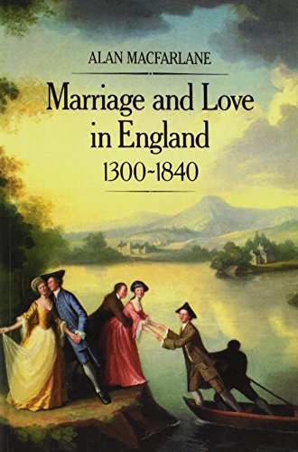 9780631154389: Marriage and Love in England: Modes of Reproduction 1300-1840