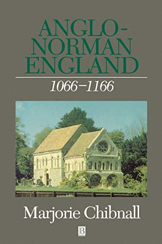 9780631154396: Anglo-Norman England 1066-1166 (History of Medieval Britain)