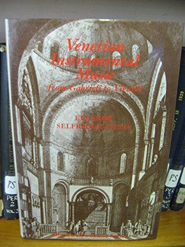 9780631154402: Venetian Instrumental Music from Gabrieli to Vivaldi (Blackwell's music series)