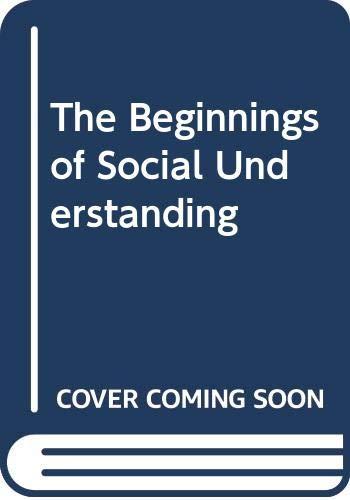 9780631154495: The Beginnings of Social Understanding