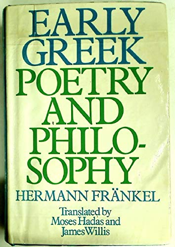 9780631154501: Early Greek poetry and philosophy: A history of Greek epic, lyric, and prose to the middle of the fifth century