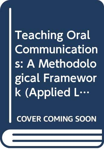 9780631154556: Teaching Oral Communications: A Methodological Framework (Applied Language Studies)