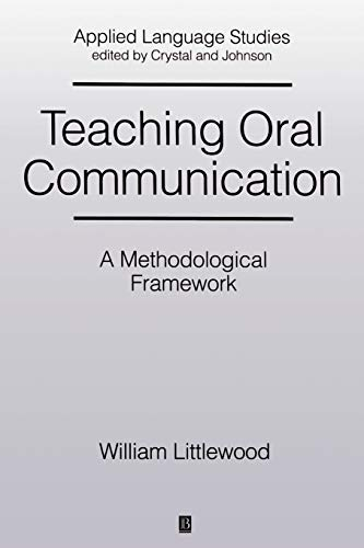 9780631154563: Teaching Oral Communication: A Methodological Framework (Applied Language Studies)