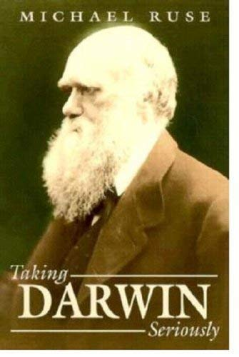 9780631154785: Taking Darwin Seriously: A Naturalistic Approach to Philosophy