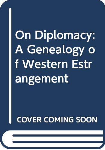 9780631154860: On Diplomacy: A Genealogy of Western Estrangement