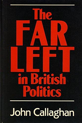 9780631154891: The Far Left in British Politics